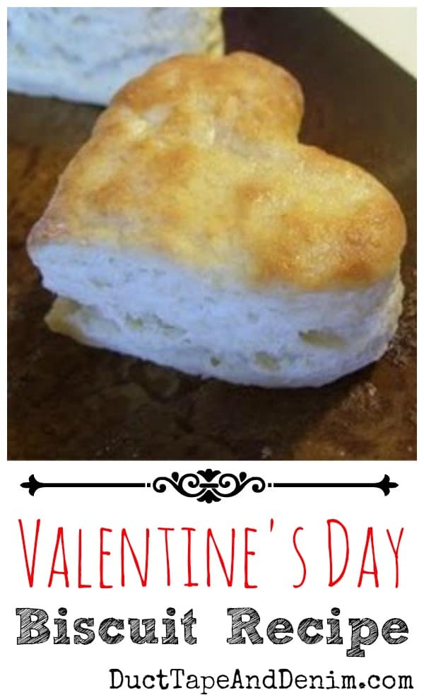 Valentines Day biscuit recipe | DuctTapeAndDenim.com