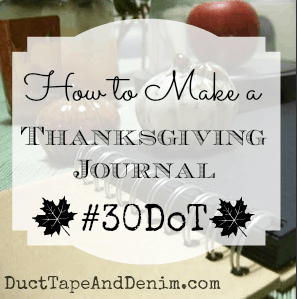 30DoT: Day Three, Making a Thanksgiving Journal