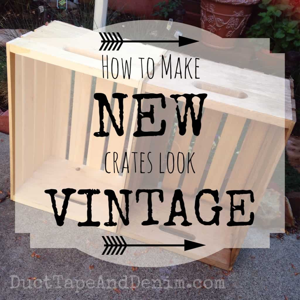 How to make new crates look old and vintage tutorial