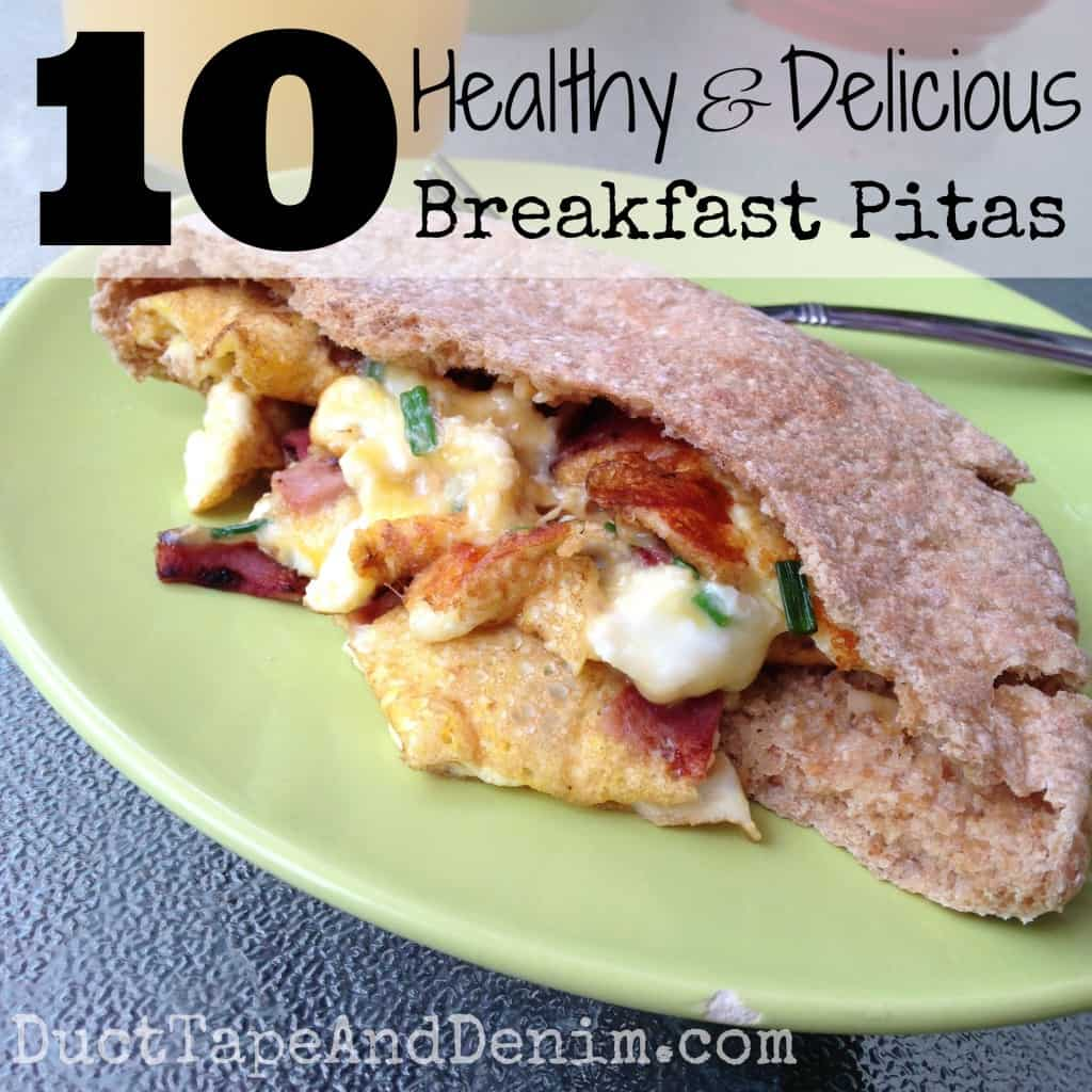 10 ideas for healthy delicious breakfast pitas | DuctTapeAndDenim.com