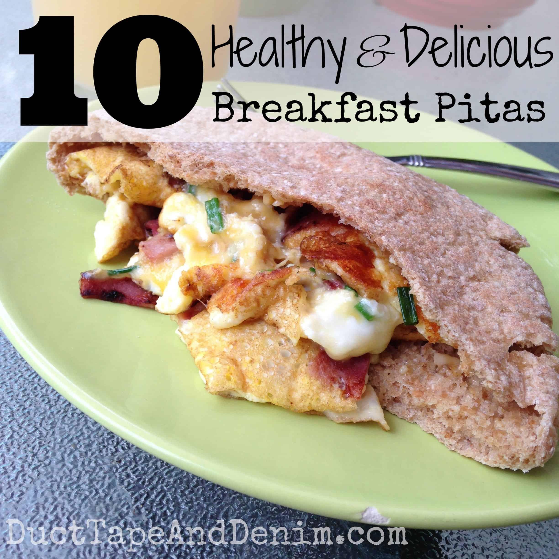 10 Healthy Delicious Breakfast Pitas
