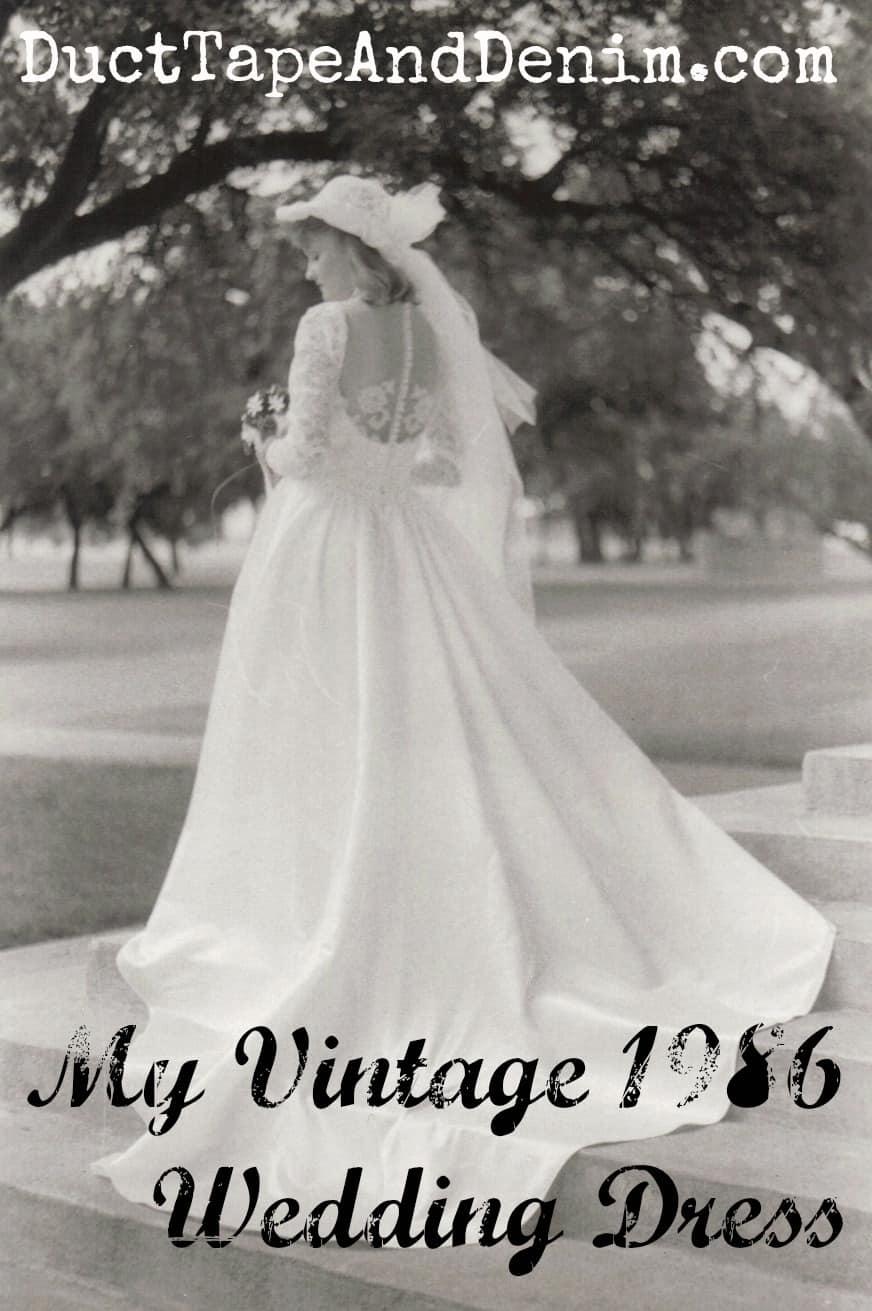 My Vintage 1986 Wedding Dress