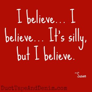 "Can you guess which Christmas movies these quotes came from? Find a list of my favorites at DuctTapeAndDenim.com | ""I believe... I believe... It's silly, but I believe."" Miracle on 34th Street"