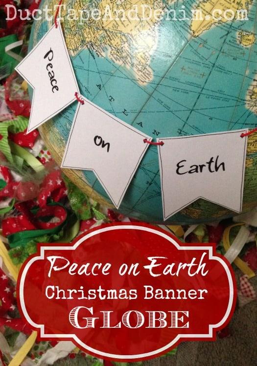 Peace on Earth Christmas Banner Globe Tutorial | DuctTapeAndDenim.com