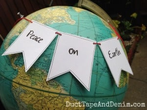Peace on Earth Christmas banner on my globe | DuctTapeAndDenim.com