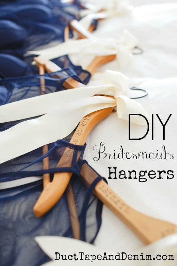 Easy personalized bridesmaid hangers. More DIY wedding ideas on DuctTapeAndDenim.com