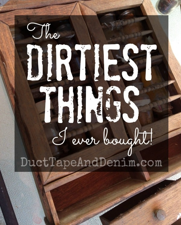 Dirtiest Things I've Ever Bought