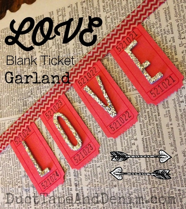 Handmade LOVE blank red ticket banner for Valentine's Day ~ Valentines Day Garland ~DuctTapeAndDenim.com