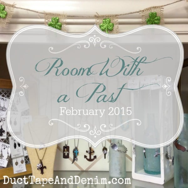 Room With a Past, Walnut Creek, California, February 2015. Vintage, shabby chic, repurposed home decor, furniture, jewelry, and more. For more of my space see DuctTapeAndDenim.com
