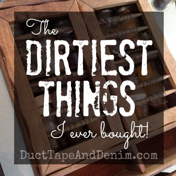 The Dirtiest Things I Ever Bought {VIDEO}
