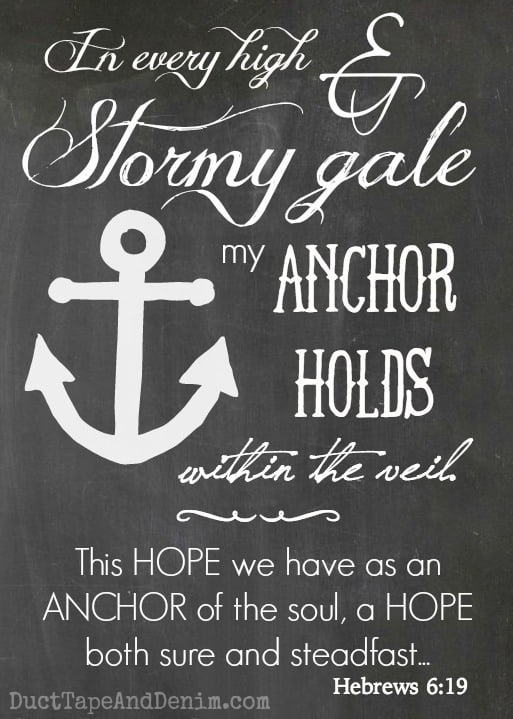 "This hope we have as an anchor of the soul... FREE 5""x7"" Scripture printable. 