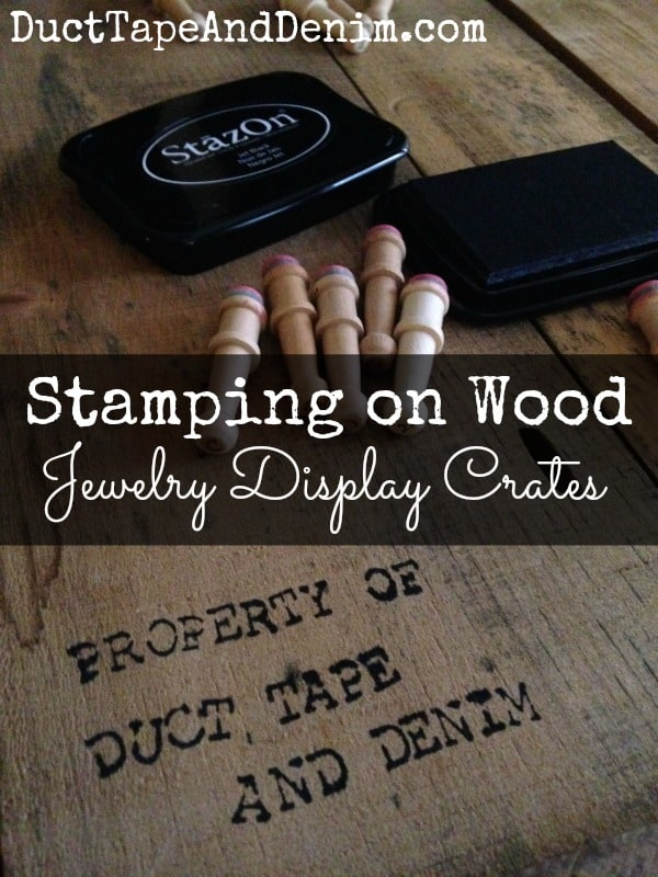 Stamping on wooden jewelry display crates | DuctTapeAndDenim.com