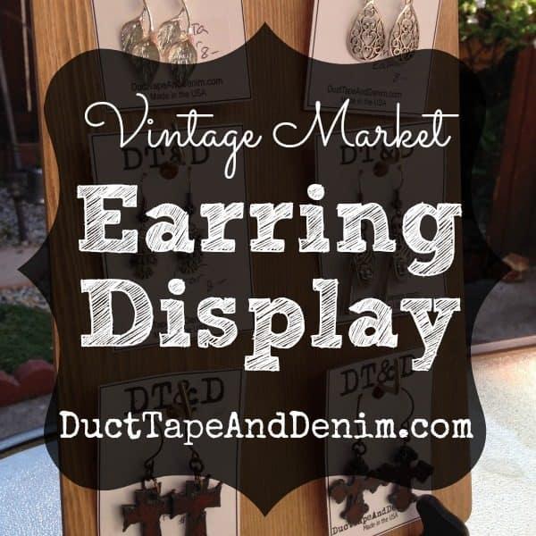 Vintage Market Earring Display | DuctTapeAndDenim.com