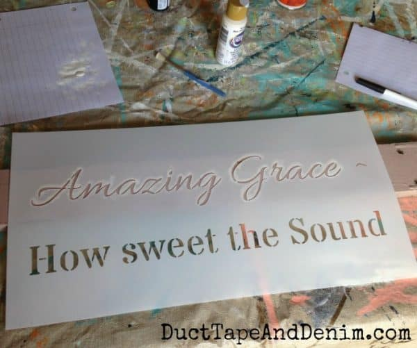 Amazing Grace how sweet the sound stencil sign