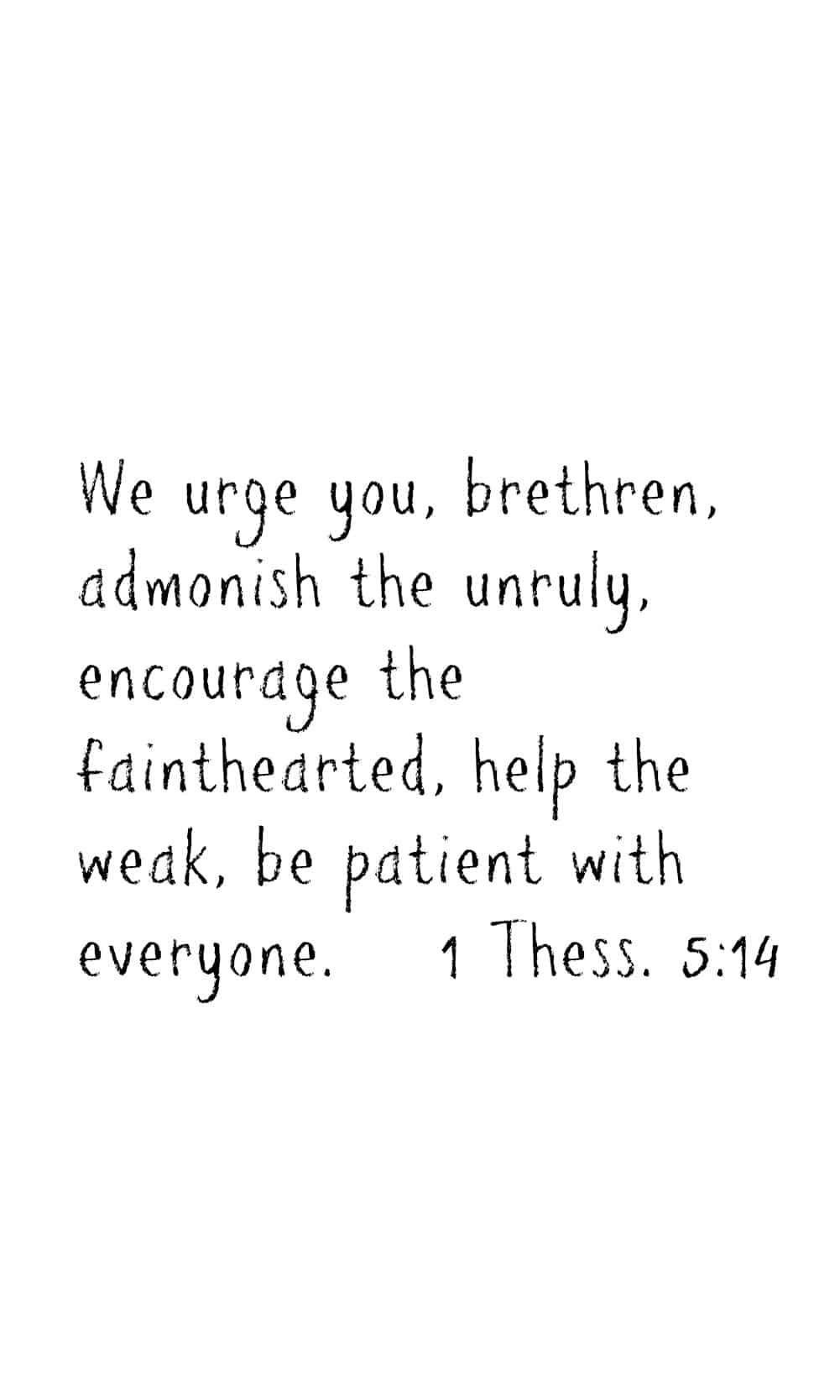 iPhone Scripture Memory Wallpaper | 1 Thessalonians 5:14