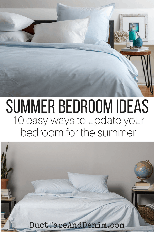Summer Bedroom Ideas, 10 ways to update your bedroom for the summer on DuctTapeAndDenim.com