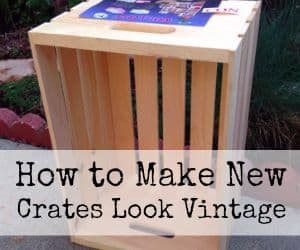 How to make new crates look Vintage