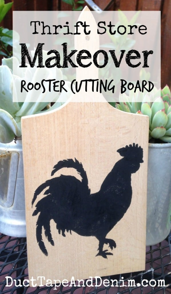 Thrift store makeover, rooster cutting board | DuctTapeAndDenim.com