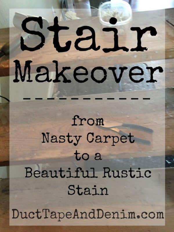 Stair Makeover - from nasty carpet to beautiful rustic stain | DuctTapeAndDenim.com