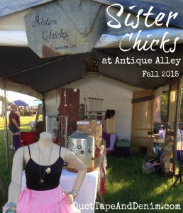 Sister Chicks at Antique Alley Fall 2015 | DuctTapeAndDenim.com