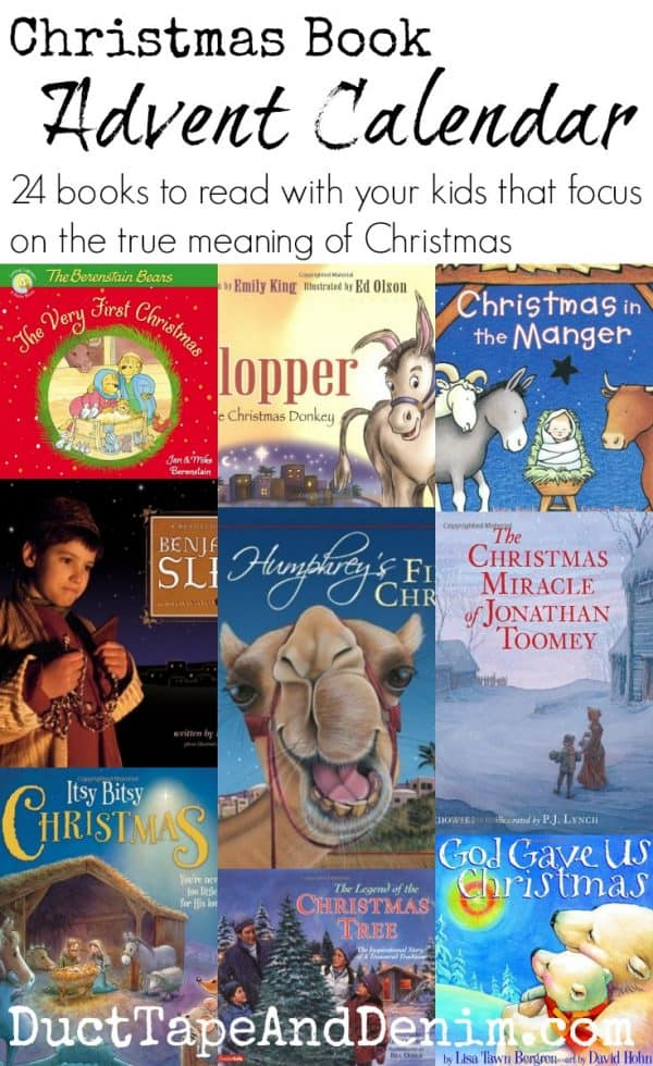 Christmas Book Advent Calendar, 24 books to read with your children that focus on the true meaning of Christmas | DuctTapeAndDenim.com