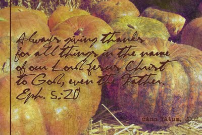 Ephesians 5:20 Always giving thanks for all things in the name of our Lord Jesus Christ to God, even the Father; | DuctTapeAndDenim.com