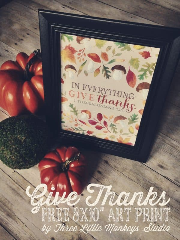 In everything give thanks, one of my 25 favorite FREE Thanksgiving printables | DuctTapeAndDenim.com