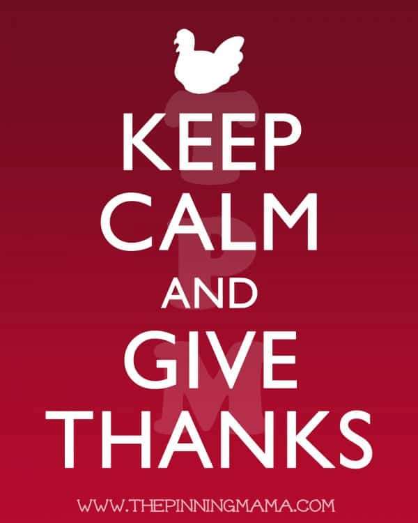 Keep calm and give thanks, one of my 25 favorite FREE Thanksgiving printables | DuctTapeAndDenim.com