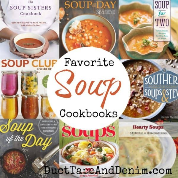 Favorite Soup cookbooks for National Soup Month in January, my soup diet, and our Soup-er Bowl party, too. | DuctTapeAndDenim.com