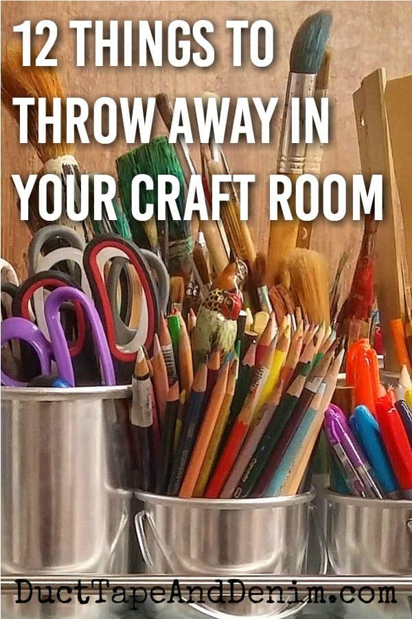 12 things to throw away in your craft room