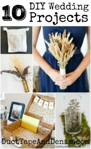 10 DIY Wedding Projects on DuctTapeAndDenim.com