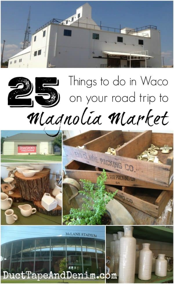 25 things to do in Waco, Texas, on your road trip to Magnolia Market from the HGTV show, Fixer Upper | DuctTapeAndDenim.com