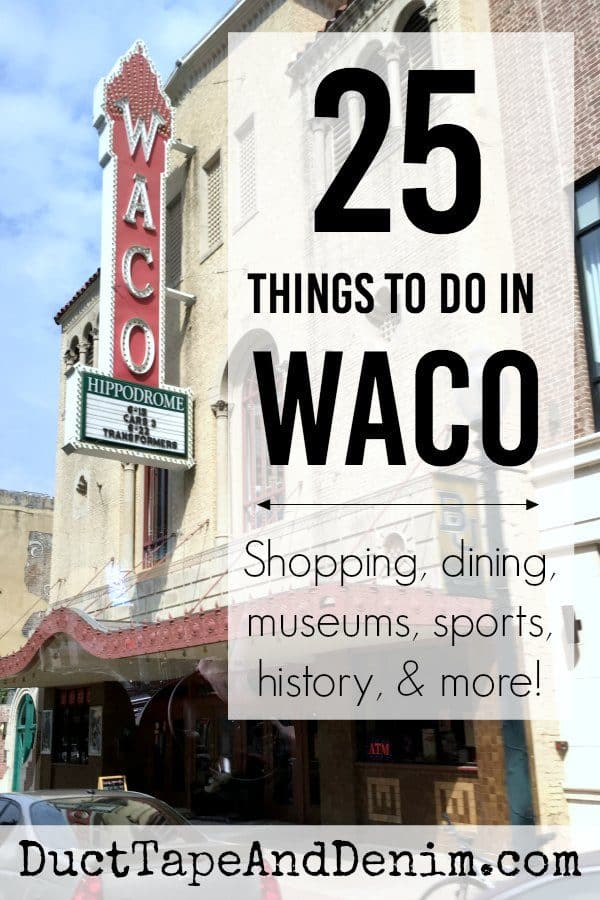 25 Things to do in Waco