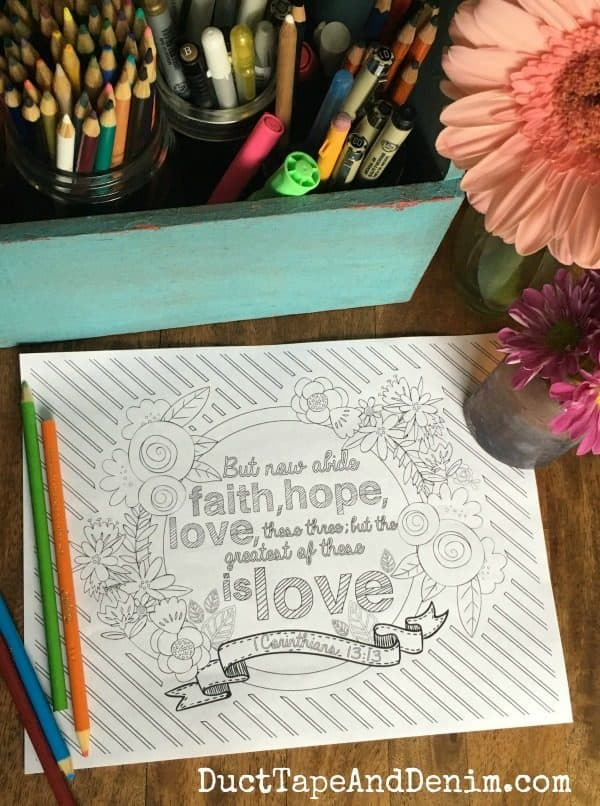 1 Corinthians 13:13 ~ More FREE adult coloring pages with Scriptures on DuctTapeAndDenim.com