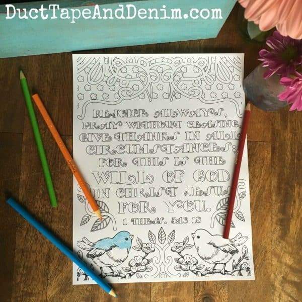 1 Thessalonians 5:16-18 and more FREE adult coloring pages with Scriptures on DuctTapeAndDenim.com