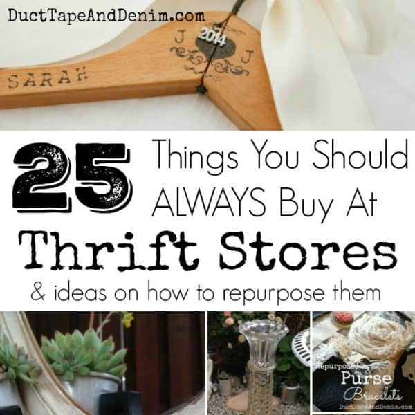 25 things you should always buy at thrift stores, thrift store shopping - DuctTapeAndDenim.com