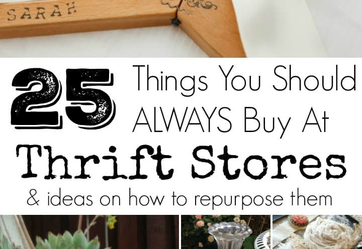 25 things you should always buy at thrift stores - DuctTapeAndDenim.com