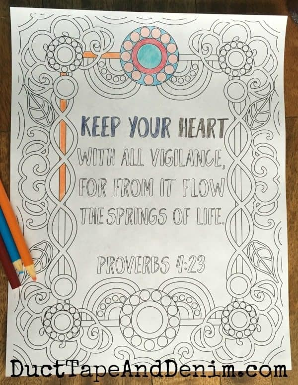 Proverbs 4:23 and more FREE adult coloring pages with Scriptures on DuctTapeAndDenim.com