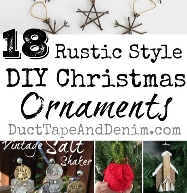 18 rustic DIY Christmas ornaments, ornament tutorials, more on DuctTapeAndDenim.com