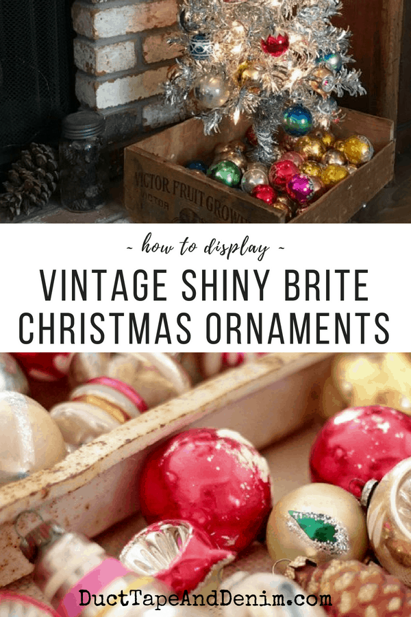 how to display vintage shiny brite ornaments ducttapeanddenimcom - Vintage Shiny Brite Christmas Ornaments