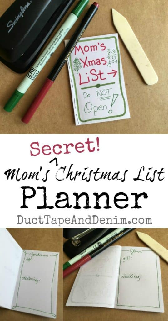 Mom's SECRET Christmas list planner. More holiday organization planning ideas on DuctTapeAndDenim.com