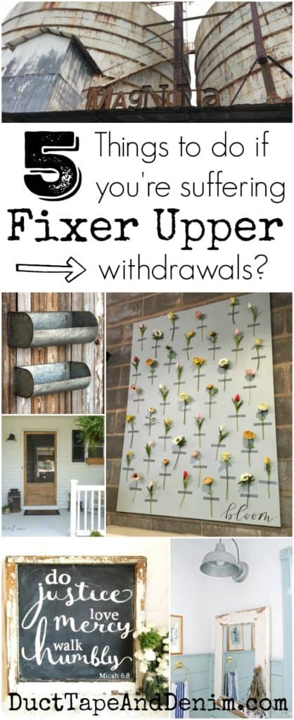 5 Things to do if you're suffering Fixer Upper withdrawals | DuctTapeAndDenim.com