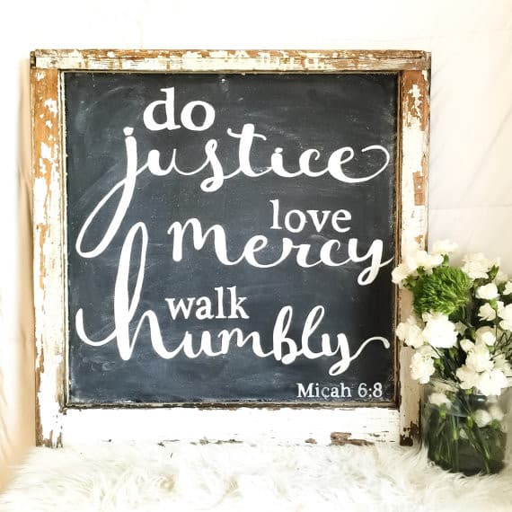 Do justice love mercy walk humbly farmhouse style sign | DuctTapeAndDenim.com
