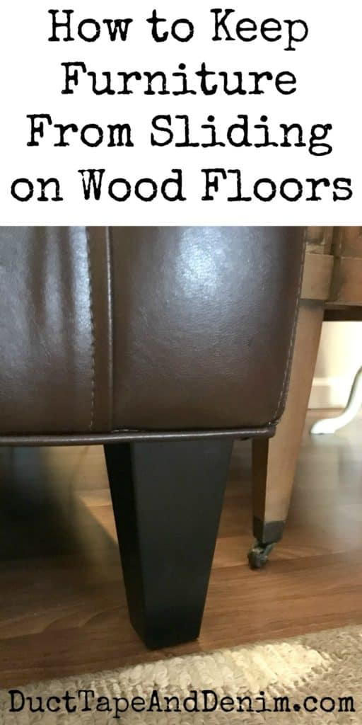 How To Keep Furniture From Sliding On Wood Floors Duct Tape And Denim Blog