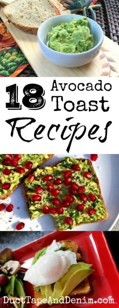 18 avocado toast recipes on DuctTapeAndDenim.com
