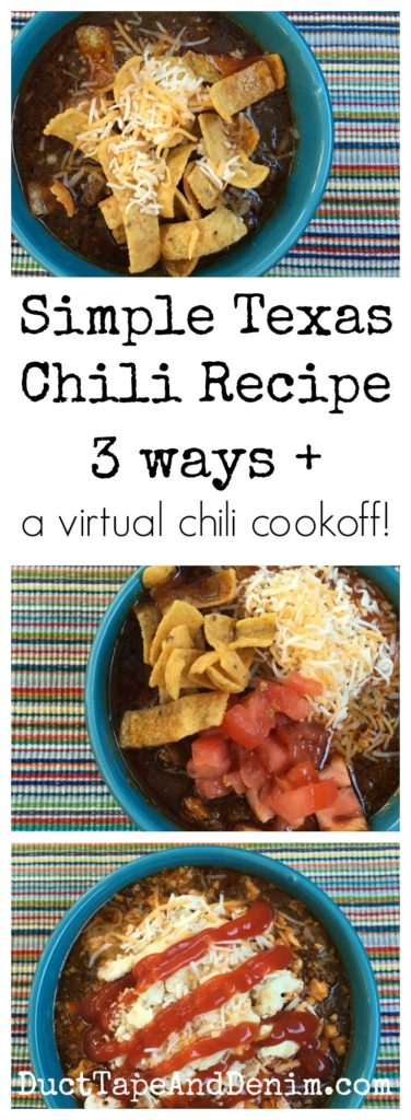 Simple Texas chili recipe 3 ways PLUS a virtual chili cookoff on DuctTapeAndDenim.com