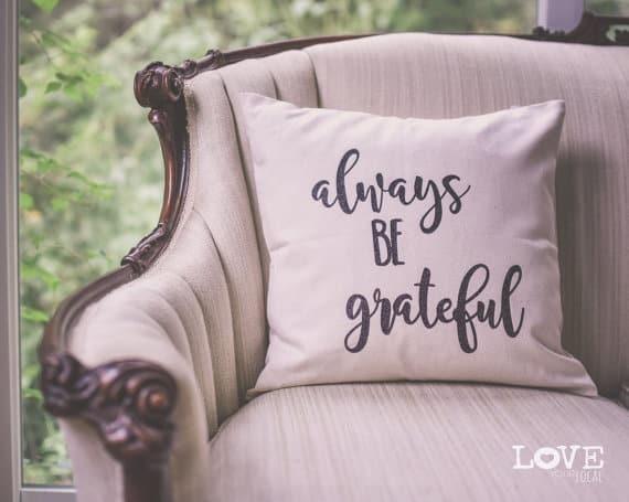 Always be grateful, Thanksgiving pillows | DuctTapeAndDenim.com