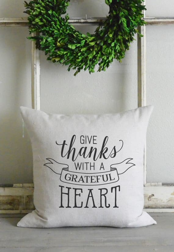 Give thanks with a grateful heart, Thanksgiving pillows | DuctTapeAndDenim.com