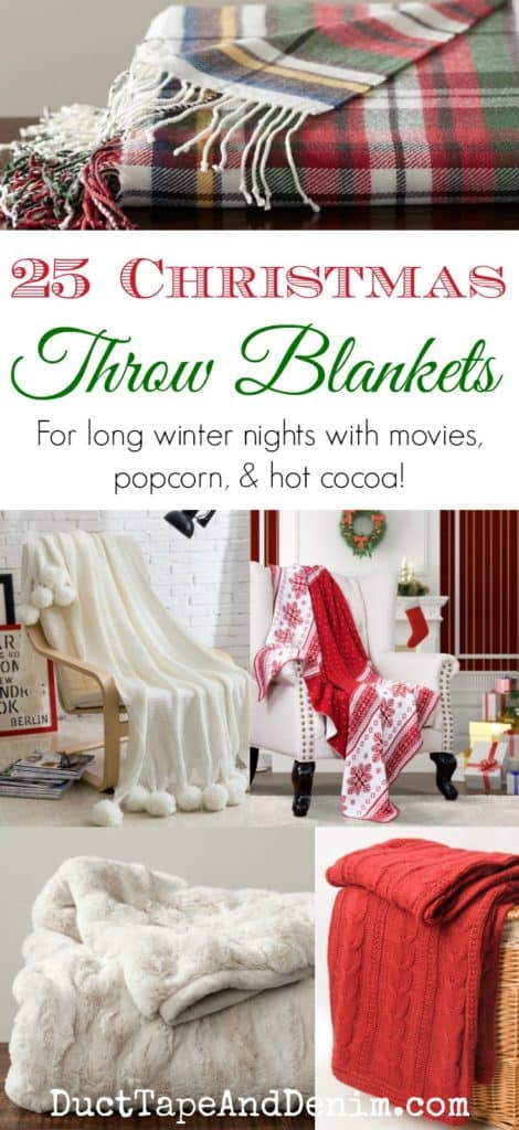 25 Christmas throw blankets. Christmas blankets for movie nights! DuctTapeAndDenim.com