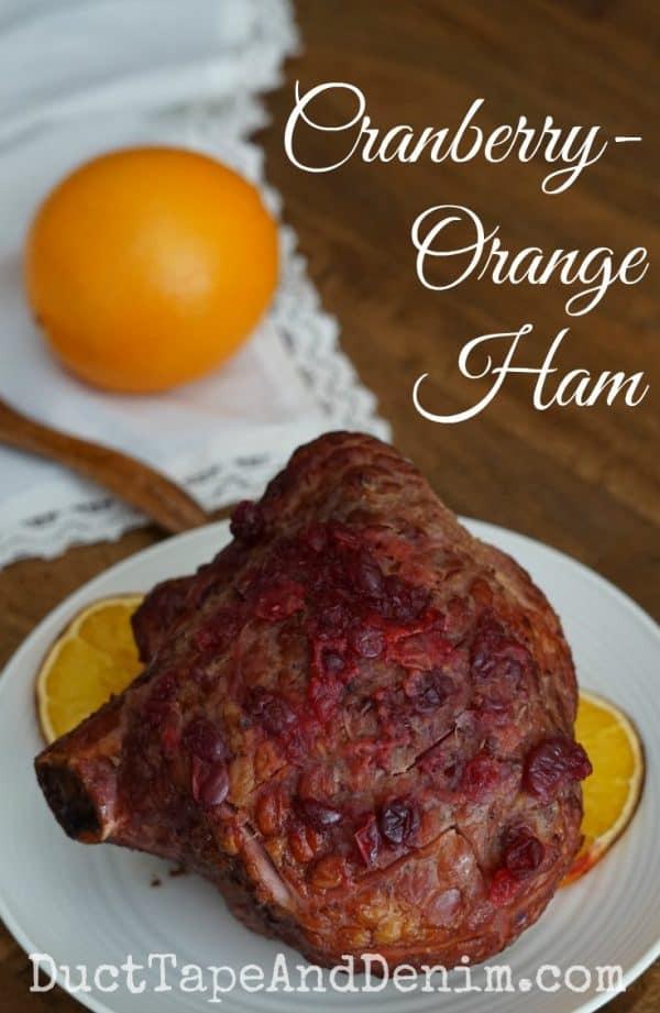 Cranberry orange ham recipe | DuctTapeAndDenim.com